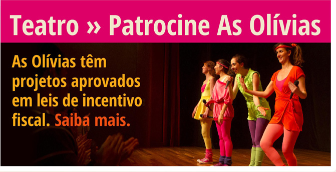 Teatro - Patrocine As Olívias